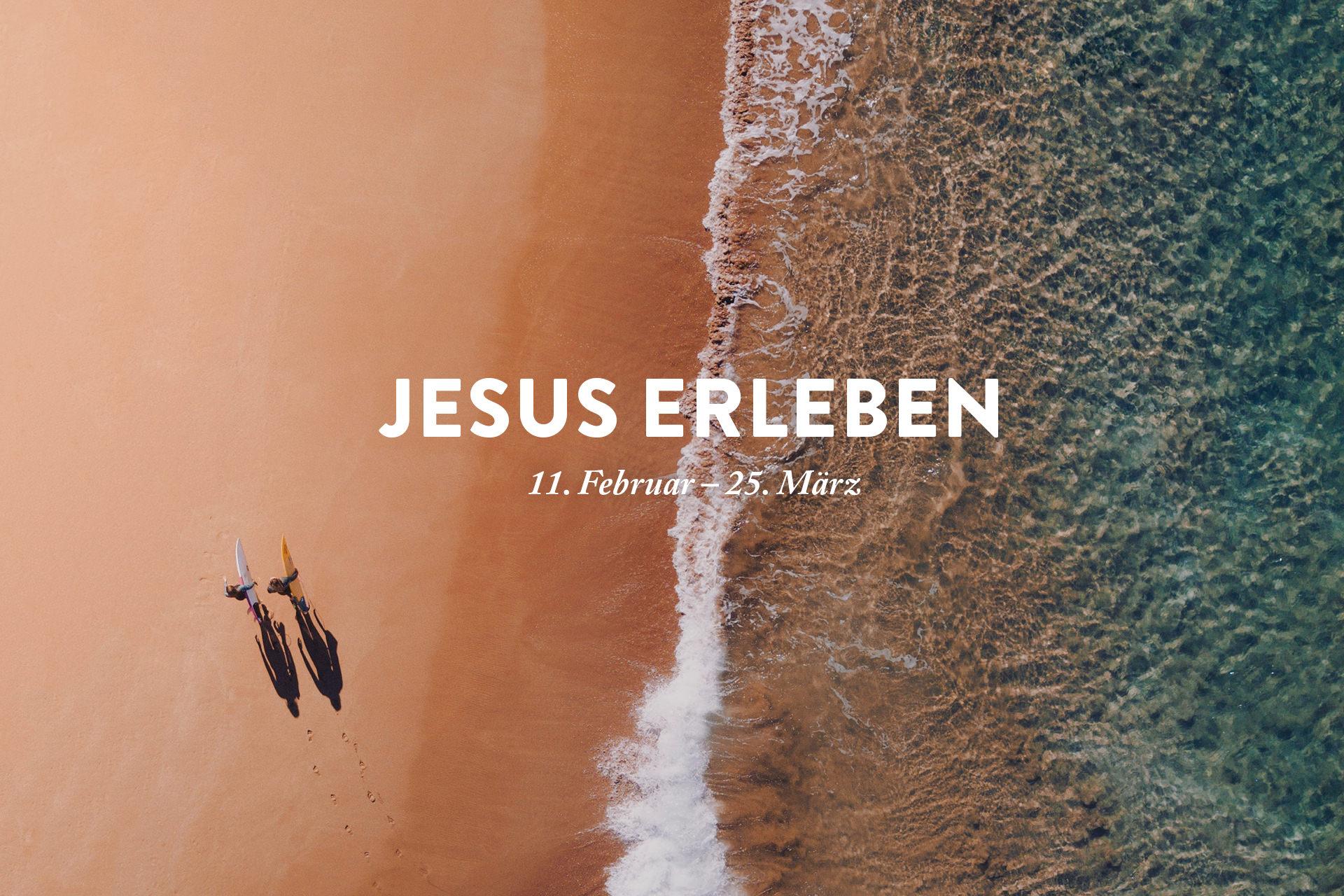 Jesus erleben