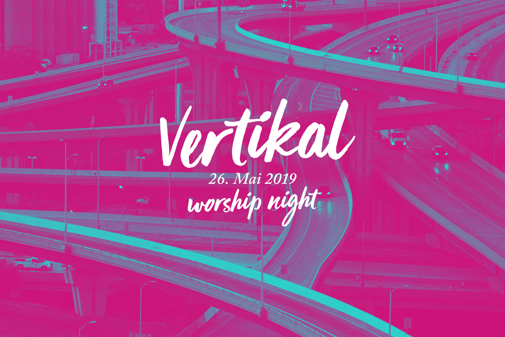 Vertikal Worship Night am 26. Mai in Bremen Huchting
