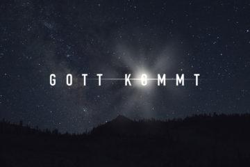 Gott kommt! – Predigtreihe im Dezember