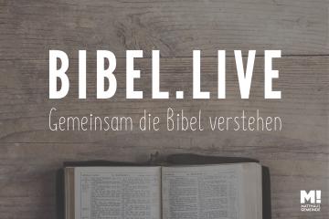 Bibel.Live online oder per Telefon erleben