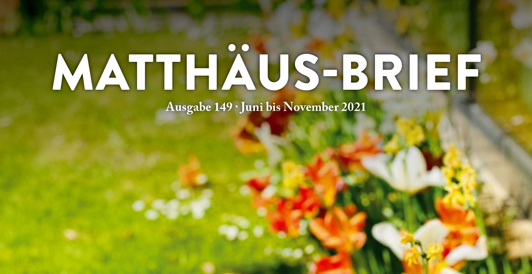 Neuer Matthäus-Brief zu Pfingsten